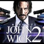 「ジョン ウィック 1、2」が観れる動画配信サイト一覧