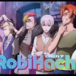 「RobiHachi ロビハチ」が観れる動画配信サイト一覧